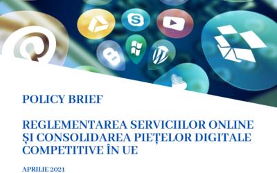 Reglementarea serviciilor online și consolidarea piețelor digitale competitive în UE